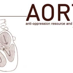 AORTA | Anti-Oppression Resource and Training Alliance